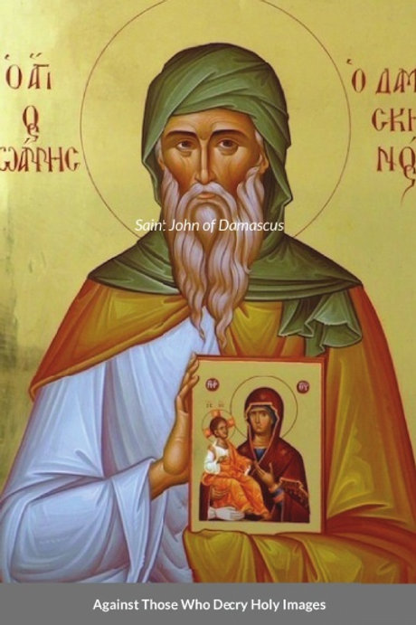 BULK Against Those Who Decry Holy Images by Saint John of Damascus x 5 Copies