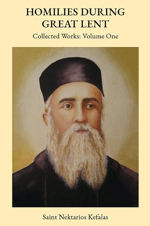 St Nektarios Volume 1 Homilies During Great Lent