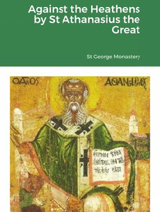 Against the Heathens by St Athanasius the Great