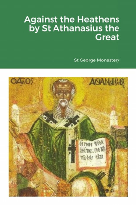 BULK Against the Heathens by St Athanasius the Great x 5 Copies