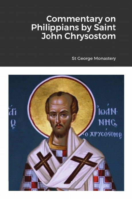 BULK Commentary on Philippians by Saint John Chrysostom x 5 Copies