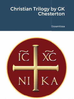 Christian Trilogy by GK Chesterton