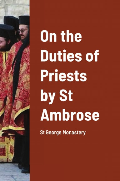 On the Duties of Priests by St Ambrose