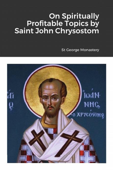 BULK On Spiritually Profitable Topics by Saint John Chrysostom x 5 Copies