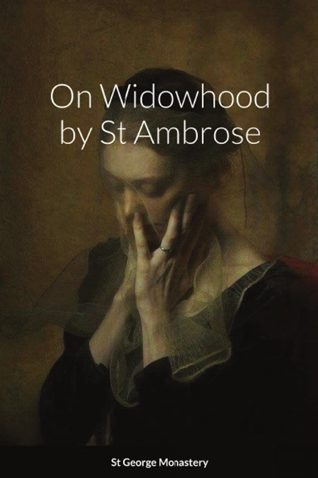 On Widowhood by St Ambrose