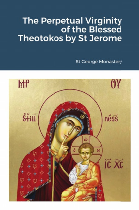 BULK The Perpetual Virginity of the Blessed Theotokos by St Jerome x 5 Copies