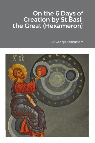On the 6 Days of Creation by St Basil the Great (Hexameron)