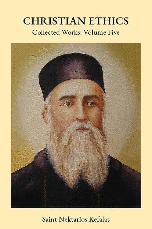 St Nektarios Volume 5 Christian Ethics