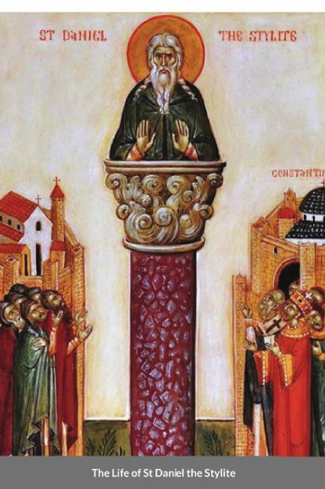 The Life of St Daniel the Stylite
