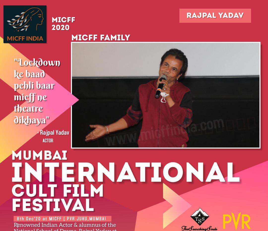 RAJPAL YADAV at MICFF 2020 PVR JUHU, MUMBAI