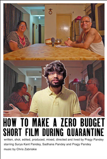 How to make a zero budget short film during quarantine