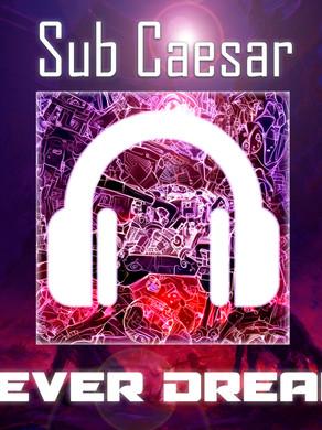 Sub Ceaser- Fever Dream