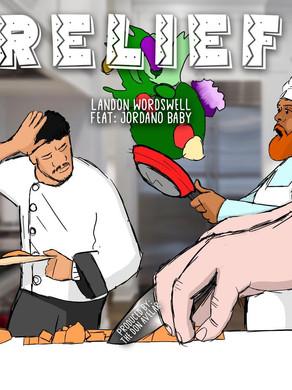 Landon Wordswell & The Don Avelar ft Jordano Baby- Relief