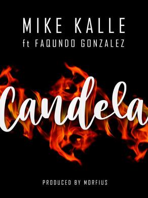 Mike Kalle ft Faqundo Gonzalez- Candela