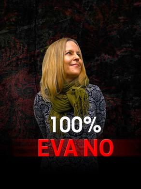EVA NO: 100%