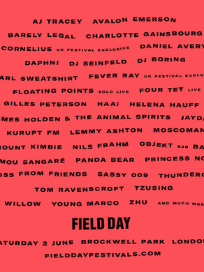 Field Day Festival... ZHU, Fever Ray, AJ Tracey and More