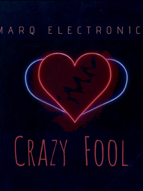 Marqelectronica- Crazy Fool