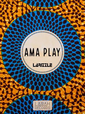 Larizzle- Ama Play