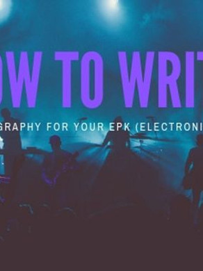 How To Write An Epic Biography For Your EPK (Electronic Press Kit)....