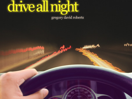 Gregory David Roberts- Drive All Night