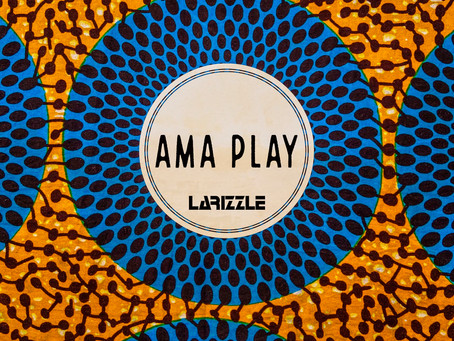 Larizzle- Ama Play