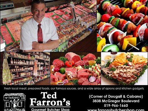 TED FARRON'S GOURMET BUTCHER SHOP