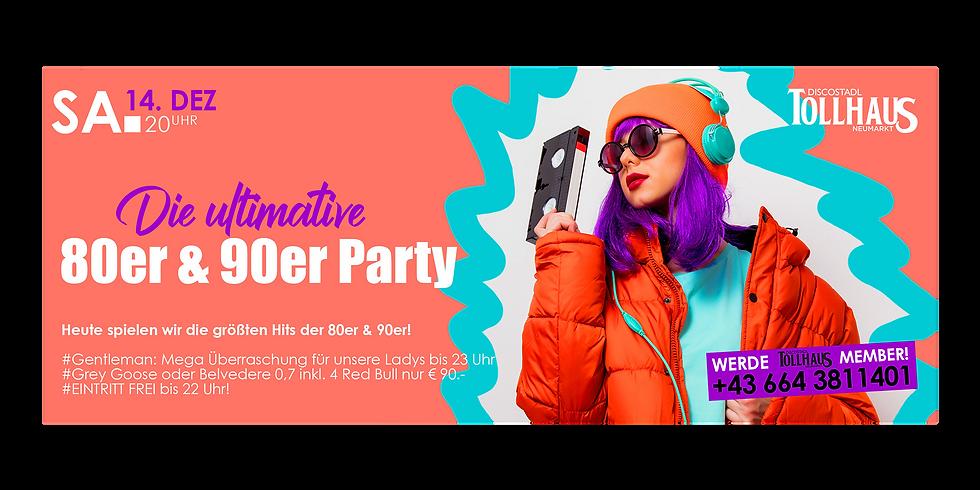 Die Ultimative 80er & 90er Party! mit Dj Alex East