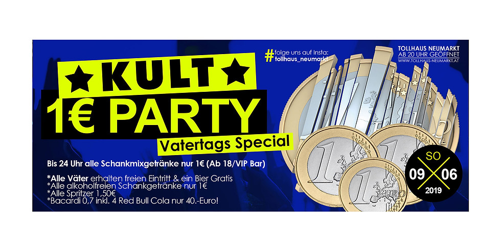 Back to the roots - KULT-1-Euro-Party! Vatertags Special
