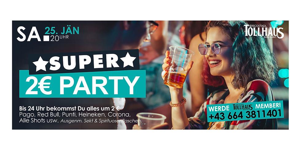SUPER 2€ PARTY!