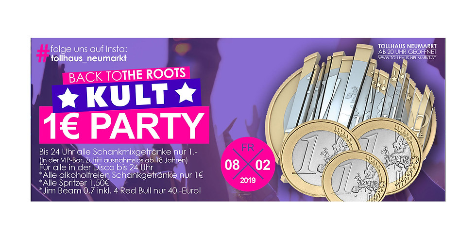 Back to the roots - KULT-1-Euro-Party!