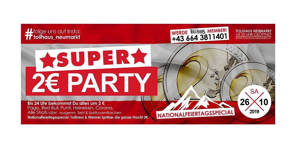 Super 2€ -Party- Nationalfeiertagsspecial