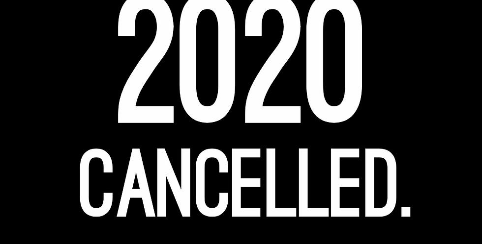 2020 CANCELLED. T-SHIRT