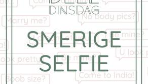 DeelDinsdag • Smerig Selfie