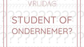 VraagVrijdag • Ben je nou student of ondernemer?