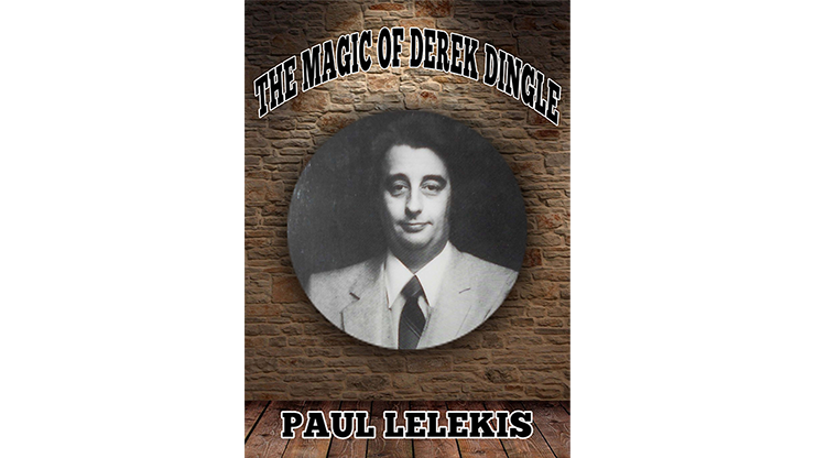 The Magic of Derek Dingle-Paul A. Lelekis Mixed Media