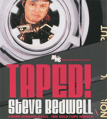 Taped!-Steve Bedwell video