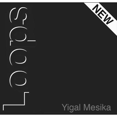 *Loops New Generation by Yigal Mesika