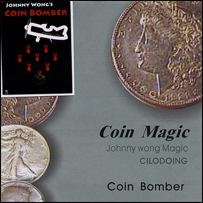 Coin Bomber (with DVD) by Johnny Wong