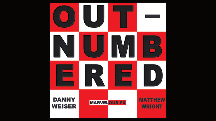 *Outnumbered by Danny Weiser & Matthew Wright