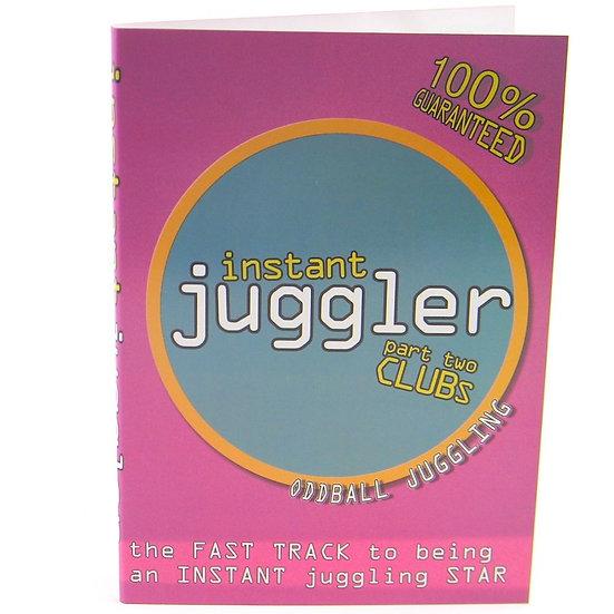 Instant Juggler - Clubs