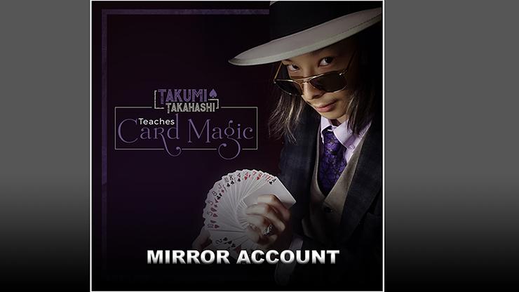 Takumi Takahashi Teaches Card Magic - Mirror Account video