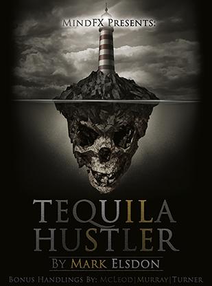 Tequila Hustler-Mark Elsdon, Peter Turner, Colin McLeod & Michael Murray ebook
