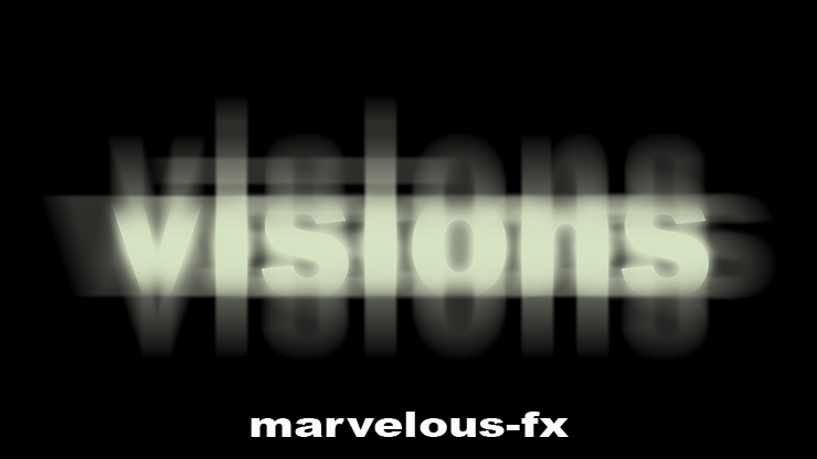 *Visions by Matthew Wright