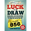 Thumbnail: *Luck of the Draw by Liam Montier
