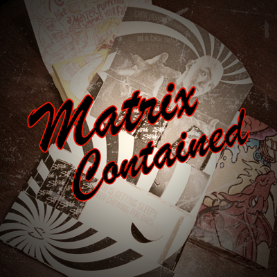 Matrix Contained-Bobby McMahan - Video