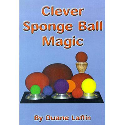 Clever Sponge Ball Magic-Duane Laflin - Video