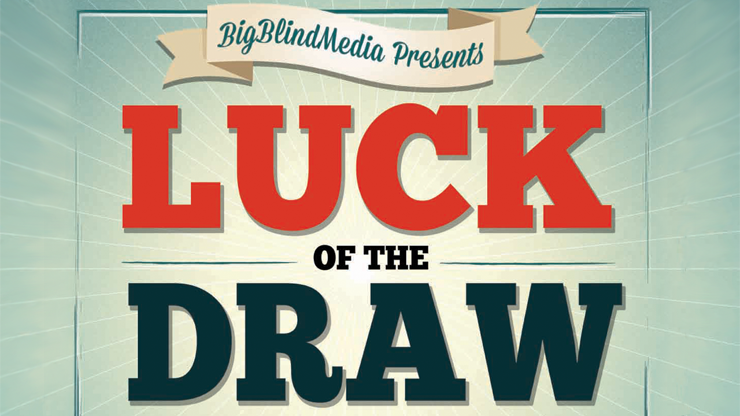 *Luck of the Draw by Liam Montier