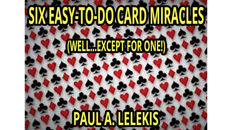 6 EZ-TO-DO CARD MIRACLES-Paul A. Lelekis eBook