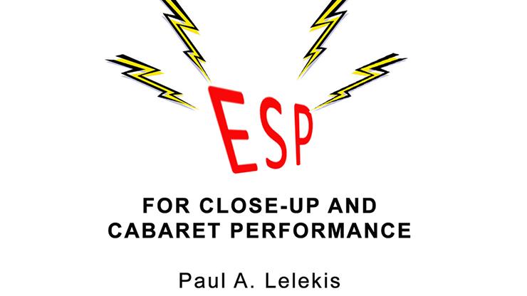 ESP Effects for Close-Up or Cabaret-Paul A. Lelekis eBook