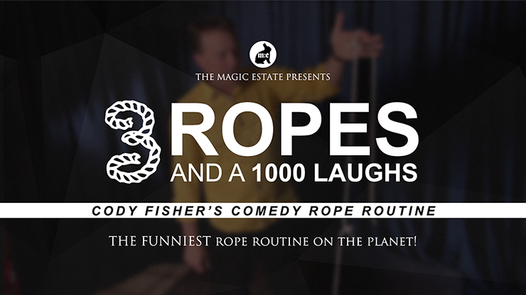 *3 Ropes & 1000 Laughs by Cody Fisher